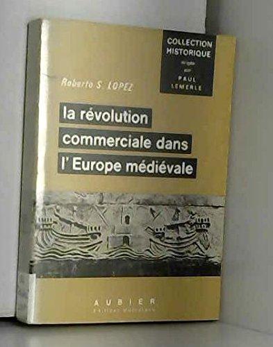 9782700719833: La R�volution commerciale dans l'Europe m�di�vale