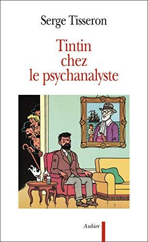 Tintin chez le psychanalyste: Tisseron, Serge