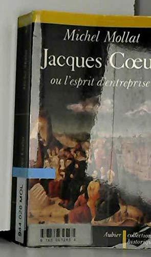 9782700722130: Jacques Cœur, ou, L'esprit d'entreprise au XVe siècle (Collection historique) (French Edition)