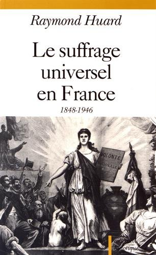 9782700722307: Le suffrage universel en France, 1848-1946
