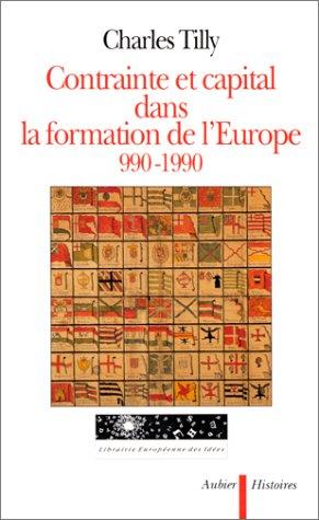 9782700722314: Contrainte et capital dans la formation de l'Europe, 990-1990