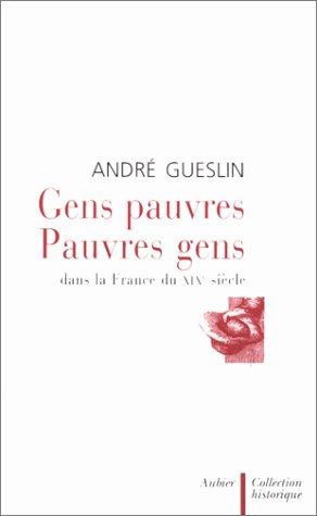 9782700722925: Gens pauvres, pauvres gens dans la France du XIXe siècle