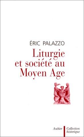 9782700723120: Liturgie et société au Moyen Age