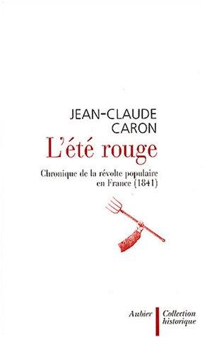 9782700723151: L'Eté rouge : Chronique de la révolte populaire en France (1841)