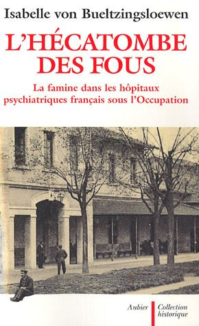 9782700723649: L'hécatombe des fous (French Edition)