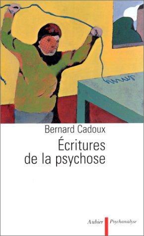 9782700724035: Ecritures de la psychose (Psychanalyse) (French Edition)