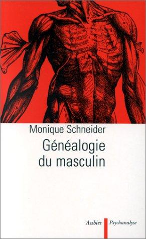 9782700724097: Généalogie du masculin