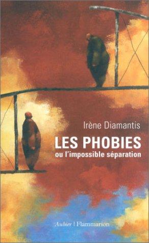 9782700724219: Les phobies ou l'impossible séparation