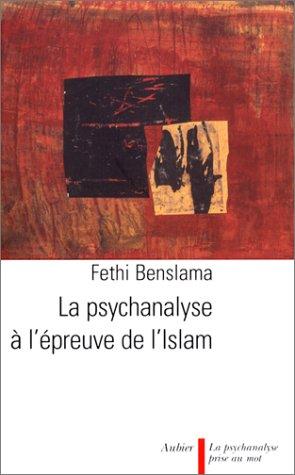 9782700724264: La Psychanalyse à l'épreuve de l'Islam