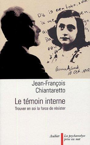 9782700724394: Le témoin interne (French Edition)