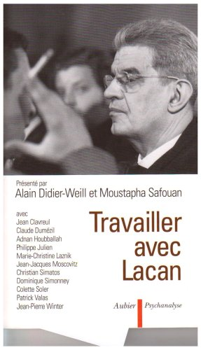 9782700724400: Travailler avec Lacan (French Edition)
