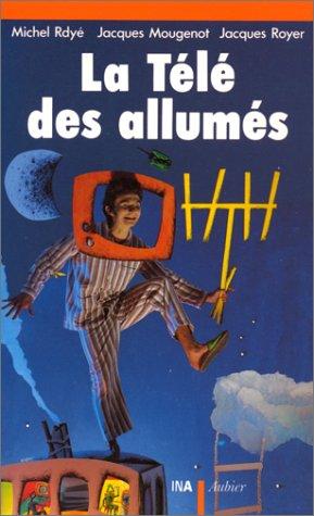 9782700726466: La t�l� des allum�s, 1960-1975