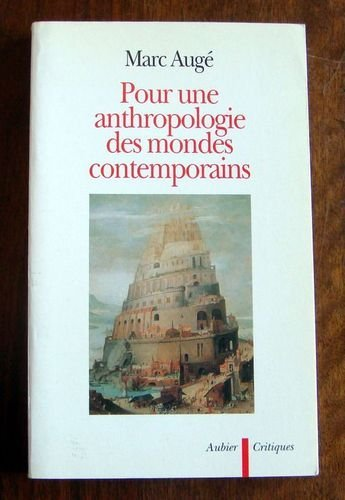 9782700728460: Pour une anthropologie des mondes contemporains