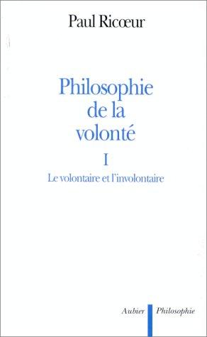 Philosophie de la volonté: Ricoeur, Paul