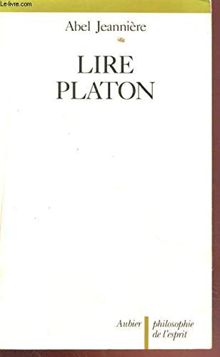 9782700731040: Lire Platon (Philosophie de l'esprit) (French Edition)