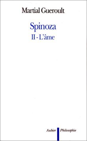 Spinoza II. L'âme (9782700733105) by Martial Gueroult
