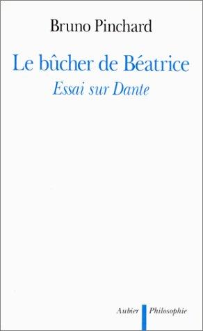 9782700733518: Le b�cher de B�atrice : Essai sur Dante