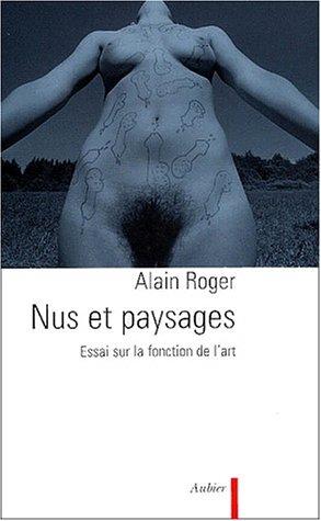 Nus et paysages: Roger, Alain