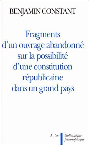 9782700734775: Fragments d'un ouvrage abandonné sur la possibilité d'une constitution républicaine dans un grand pays (Bibliothèque philosophique) (French Edition)