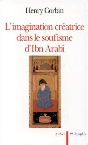 9782700736571: L'imagination créatrice dans le soufisme d'Ibn 'Arabî