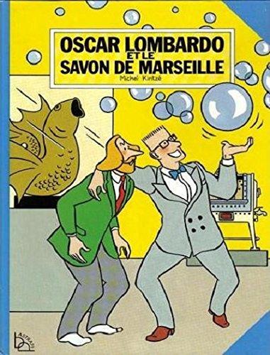 9782700940251: Oscar Lombardo et le savon de Marseille (Oscar Lombardo)