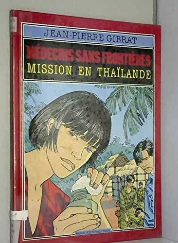 9782700940756: Médecins sans frontieres mission en Thaïlande