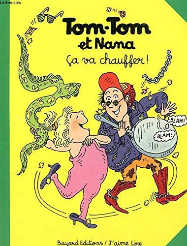 9782700940800: Tom-tom et nana. ca va chauffer
