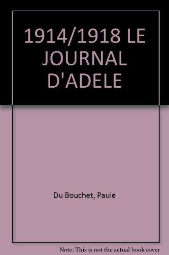 9782700970326: 1914/1918 LE JOURNAL D'ADELE