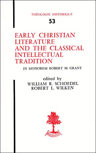 9782701000862: Early Christian Literature and the Classical Intellectual Tradition