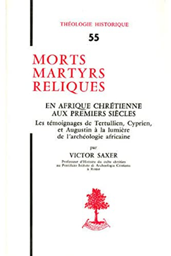 9782701000886: MORTS MARTYRS RELIQUES (French Edition)