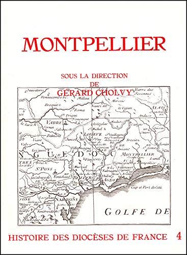 Histoire des diocà ses de France : Montpellier: G. Cholvy