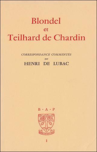 9782701002224: Blondel et teilhard de chardin correspondance commentee (French Edition)