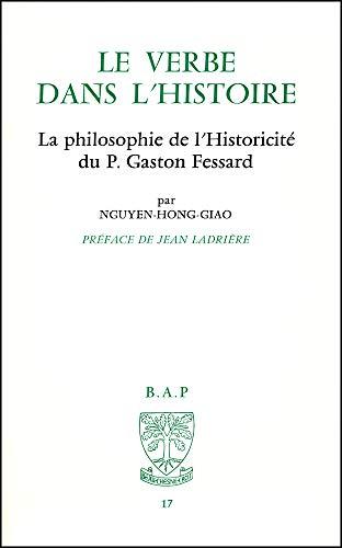 Le Verbe dans l'histoire [Apr 01, 1997] Giao Nguyen Hon
