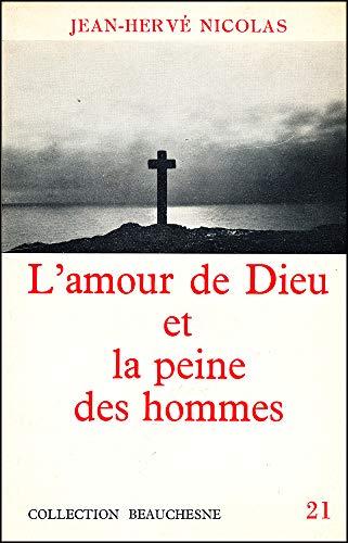 9782701003498: l'amour de dieu et la peine des hommes