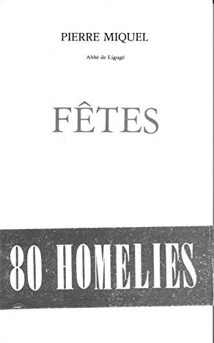 9782701004891: F�tes : 80 hom�lies