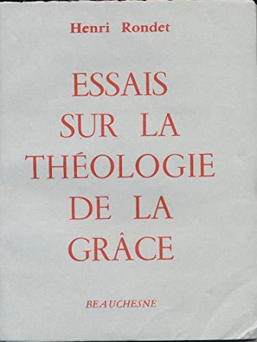 Essais sur la théologie de la grâce: Henri Rondet