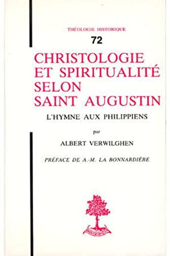 9782701010878: Christologie et spiritualité selon Saint Augustin: L'hymne aux Philippiens (Theologie historique) (French Edition)