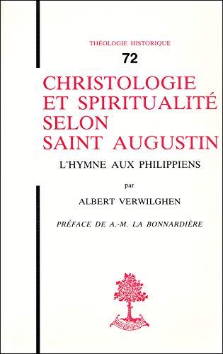 Christologie et spiritualité selon Saint Augustin: L'hymne aux Philippiens (Theologie ...