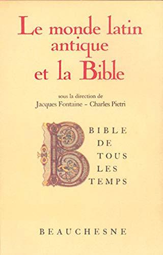 9782701010892: Le Monde latin antique et la Bible (Bible de tous les temps)