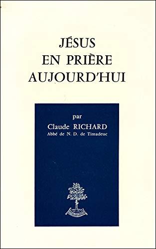 9782701011028: Jesus en priere aujourd'hui (French Edition)