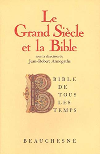 Le Grand Siecle et la Bible (Bible