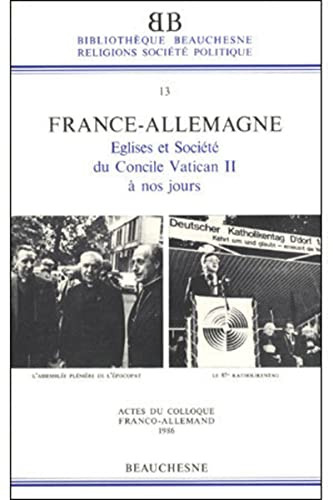 France-Allemagne: Eglises et societe, du Concile Vatican: Maugenest, Denis, Merle,