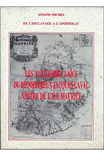 Les Auxiliaires laïcs du bienheureux Jacques Laval,: Joseph Michel
