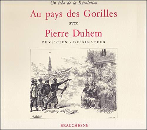 9782701011882: Au pays des gorilles avec Pierre Duhem (1861-1916): un echo de la Revolution