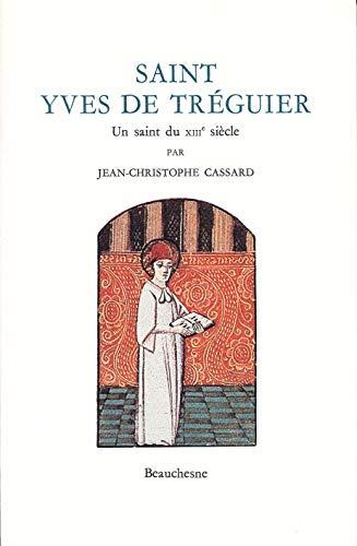 9782701012599: Saint Yves de Tréguier : Un saint du XIIIe siècle