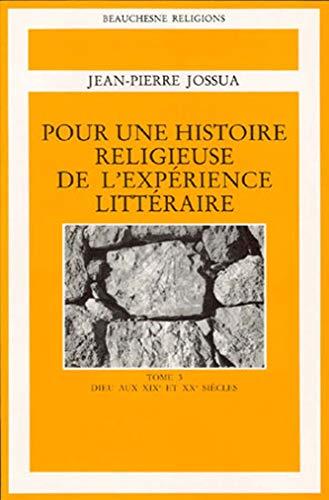 9782701013077: Pour une histoire religieuse de l'exp�rience litt�raire