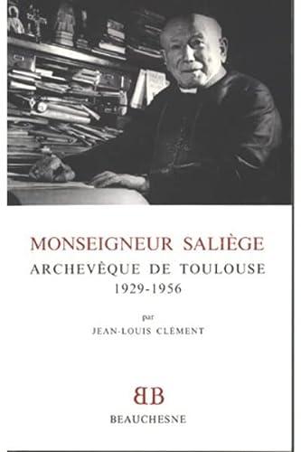 9782701013091: Monseigneur Saliège, archevêque de Toulouse : 1929-1956 (Bibliothèque Beauchesne)