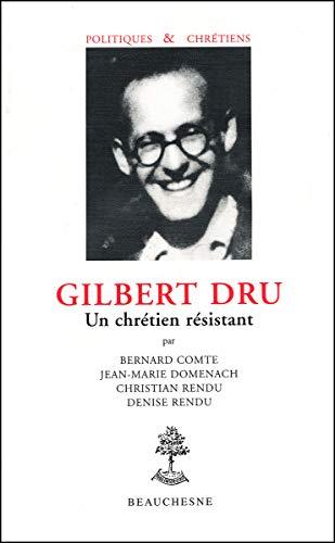 9782701013749: Gilbert Dru: Un chrétien résistant