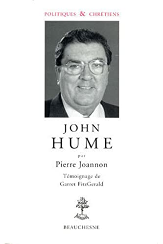 9782701013978: John Hume (Politiques & chretiens) (French Edition)