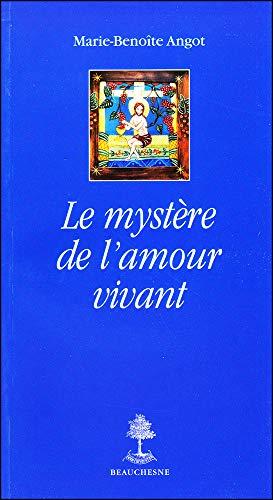 9782701014593: Le mystère de l'amour vivant (French Edition)